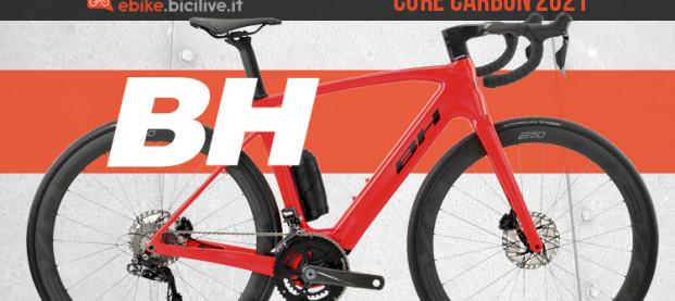 BH Core Carbon 2021: eRoad ed eGravel con autonomia fino 220 km