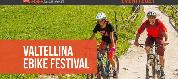 Valtellina Ebike Festival 2021: due giornate elettriche a Morbegno
