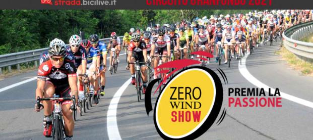 Zero Wind Show 2021: il circuito Granfondo si arricchisce con 12 prove