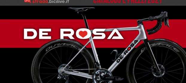 De Rosa 2021: catalogo e listino prezzi biciclette da corsa e telai