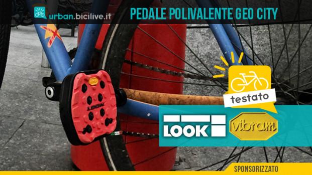 Test di GEO CITY: il pedale polivalente creato da LOOK e Vibram