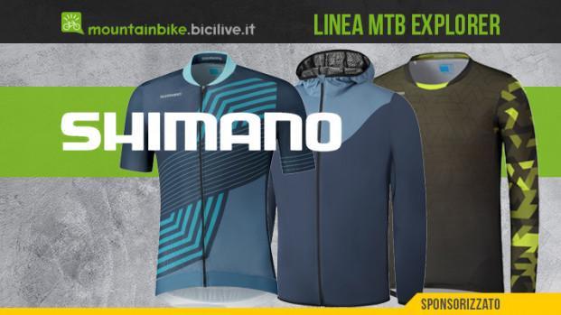 Shimano Explorer: una nuova linea di abbigliamento per la MTB