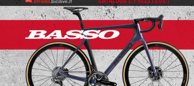 Basso Bikes 2021, catalogo e listino prezzi di biciclette strada e gravel