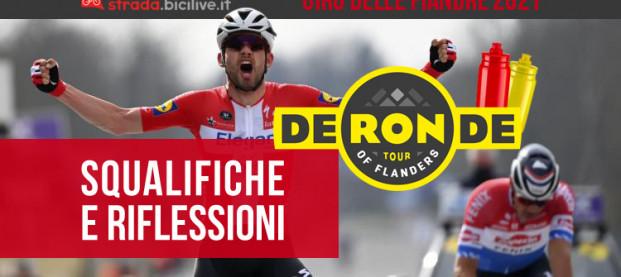 Giro delle Fiandre 2021, tra squalifiche e riflessioni