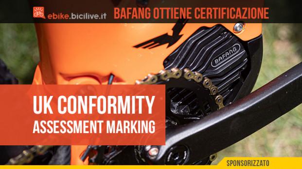 Bafang ottiene il suo primo UK Conformity Assessment Marking