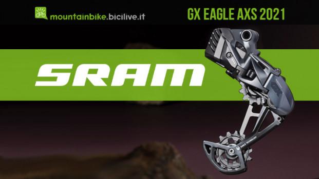 Il nuovo SRAM GX Eagle AXS: il cambio wireless a un prezzo più abbordabile