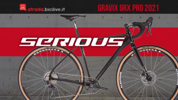 La nuova Serious Gravix GRX Pro: qualità e affidabilità su sterrato a prezzi accessibili