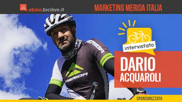Intervista a Dario Acquaroli: un campione iridato alla guida del marketing di Merida Italia