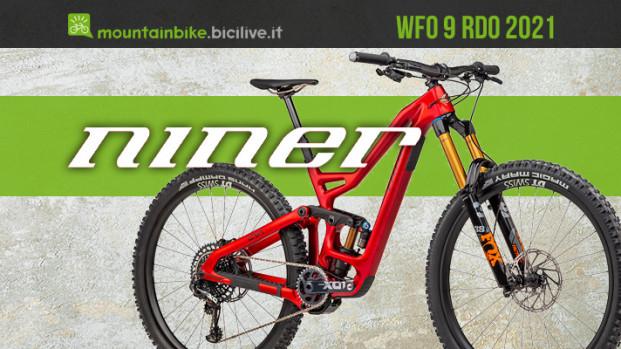 Niner WFO 9 RDO: MTB full 29″ pioniera con 10 anni di evoluzione