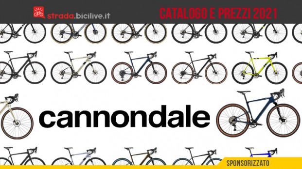 Cannondale 2021: catalogo e listino prezzi bici da strada, cross e gravel
