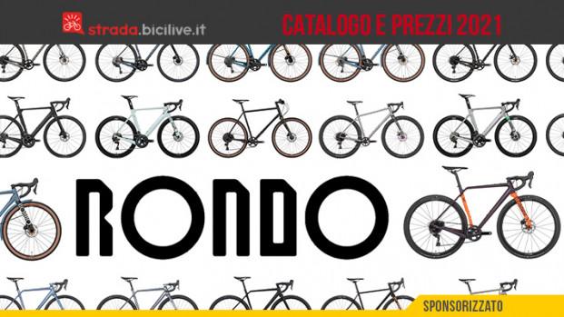 Le bici da strada e gravel Rondo Bikes: il catalogo e il listino prezzi 2021