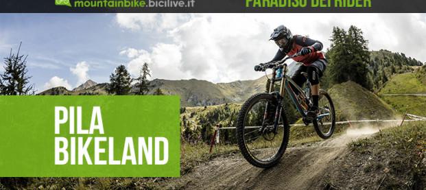 Pila Bikeland: un paradiso per gli sportivi