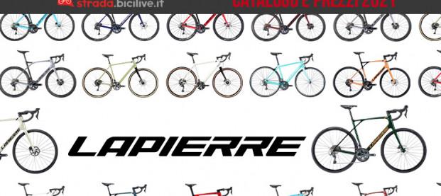 Lapierre, bici da strada e gravel 2021: catalogo e listino prezzi