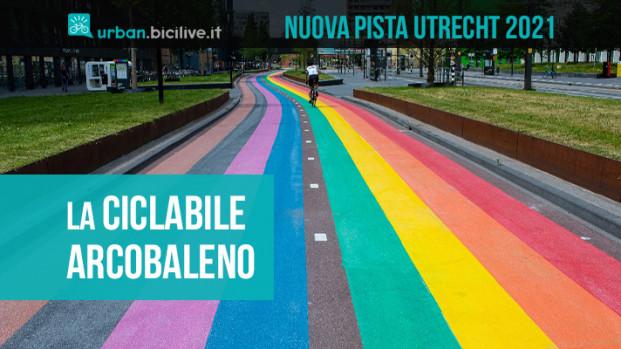 La pista ciclabile arcobaleno più lunga del mondo è nei Paesi Bassi