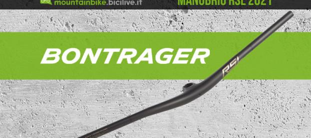 Nuovo manubrio Bontrager RSL MTB in carbonio: look di lusso e prestazioni elevate