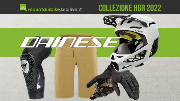 Dainese HGR 2022: abbigliamento e protezioni per MTB
