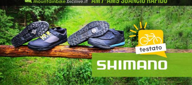 Shimano AM7 e AM9: il test delle scarpe MTB a sgancio rapido