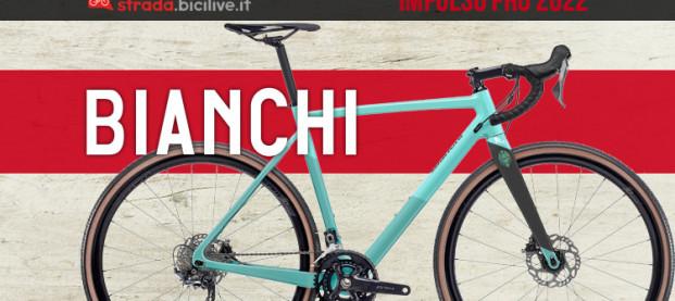 Bianchi Impulso Pro: la nuova bicicletta gravel leggera e rigida