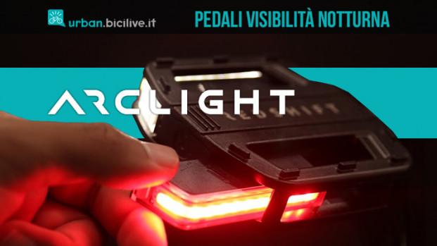 Arclight Bike Pedals, i pedali che aumentano la visibilità notturna del 57%