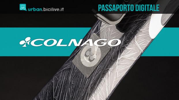 Colnago promuove il passaporto digitale sulle sue bici